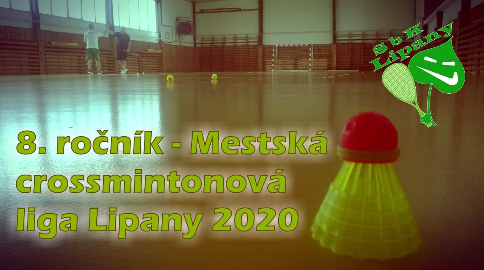8. ročník – Mestská crossmintonová liga Lipany 2020 - LIGA JE ZRUŠENÁ